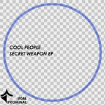 COOL PEOPLE - Secret Weapon EP (Front Cover)