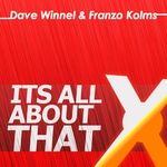 WINNEL, Dave/FRANZO KOLMS - Its All About That (Front Cover)