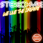STEREOHYPE - We Live The Dream! (Front Cover)