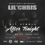 LIL CHRIS feat MR KEE/YOUNG SAVI - After Tonight (Front Cover)