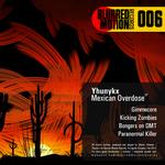 Mexican Overdose EP