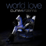 DJ RIM feat KALENNA - World Love (Front Cover)