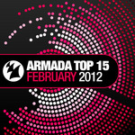 VARIOUS - Armada Top 15 February 2012 (Front Cover)