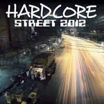 Hardcore Street 2012
