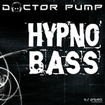 DOCTOR PUMP - Hypno Bass (Front Cover)
