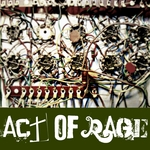 ACT OF RAGE - Blind By Sound (Front Cover)