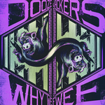 DOOZE JACKERS - Why We Fwee (Front Cover)