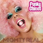 FUNKY CHICOS - Mighty Real (Front Cover)
