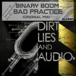 BINARY BOOM - Bad Practise (Front Cover)