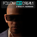 2-WISE/NORMAN - Follow My Dream (Front Cover)