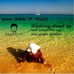 DOBLE, Paso feat SHATTI - Thinking About (Incl Polyrythm & Azee Project remixes) (Front Cover)