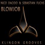 DACIDO, Nico/SEBASTIAN FUCHS - Blowjob (Front Cover)