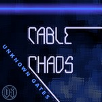 CABLE CHAOS - Unknown Gates (Front Cover)