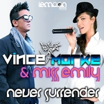 MORKE, Vince/MISS EMILY - Never Surrender (Front Cover)