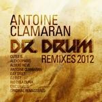 CLAMARAN, Antoine - Dr Drum (remixes 2012) (Front Cover)