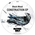 BLACK MOOD - Construction EP (Front Cover)