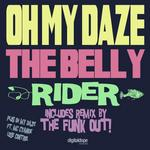OH MY DAZE - The Belly Rider (Front Cover)