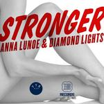 LUNOE, Anna/DIAMOND LIGHTS - Stronger EP (Front Cover)