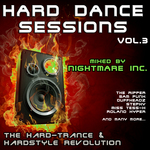 Hard Dance Sessions Vol 3: The Hard Trance & Hardstyle Revolution (mixed by Nightmare Inc)