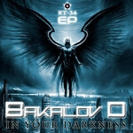 BAKALOV D - In Your Darkness EP (Front Cover)
