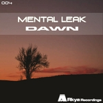 MENTAL LEAK - Dawn (Front Cover)
