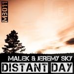 MALEK/JEREMY SKY - Distant Day (Front Cover)
