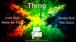 THING - Sleepy Dub EP (Front Cover)