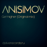 DJ ANISIMOV - Get Higher (Front Cover)