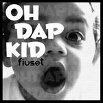 FIUSET - Oh Dap Kid (Front Cover)