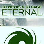 DJ MIKAS/DJ SAGE - Eternal (Front Cover)