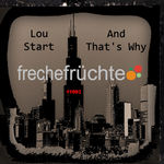 LOU START - And That's Why (Front Cover)