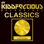 VARIOUS - Kiddfectious Classics (Front Cover)