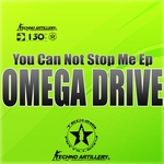 OMEGA DRIVE - You Can Not Stop Me EP (Front Cover)