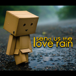 Send Us The Love Rain