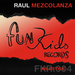 MEZCOLANZA, Raul - Wildstyle (Front Cover)