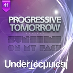 PROGRESSIVE TOMORROW - Sunshine On My Face (Front Cover)