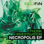PHUNK INVESTIGATION - Necropolis (Front Cover)