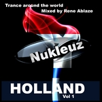 VARIOUS - Nukleuz In Holland Vol 1: Mixed By Rene Ablaze (unmixed tracks) (Front Cover)