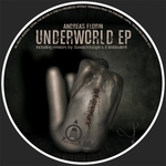 FLORIN, Andreas - Underworld EP (Front Cover)