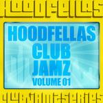 HOODFELLAS - Club Jamz Vol 1 (Front Cover)