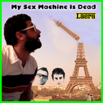 LAERA - My Sex Machine Is Dead (Front Cover)