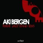 Future Jazz Band Edits (Aki Bergen's Future Jazz Band Edit)