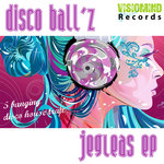 DISCO BALL'Z - Jegleas EP (Front Cover)