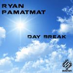 PAMATMAT, Ryan - Day Break (Front Cover)