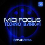 5PIN MEDIA - MIDI Focus: Techno Bank #1 (Sample Pack MIDI/WAV) (Front Cover)