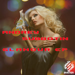 SUBBOTIN, Andrey - Glamour EP (Front Cover)