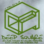 DEEP SQUARE - It Shall Be So EP (Front Cover)