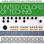 United Colors Of Techno (Sample Pack ACID/WAV/APPLE/REX)