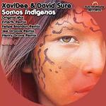 SURE, David/XAVIDEE - Somos Indigenas (Front Cover)