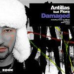 Antillas feat Fiora: Damaged